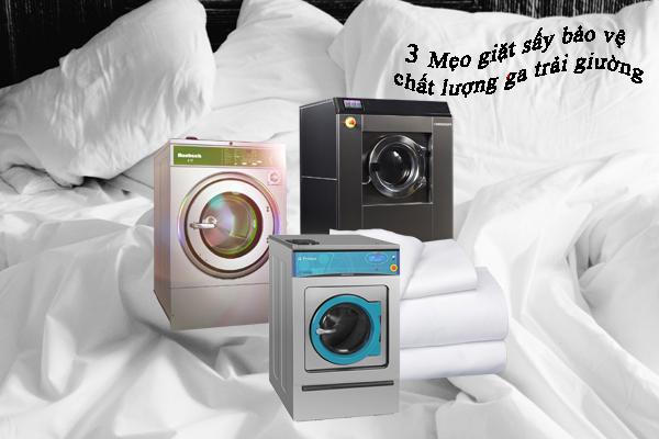 3 mẹo giặt sấy bảo vệ chất lượng của ga trải giường.