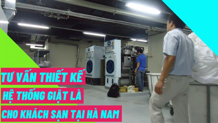 Tư vấn thiết kế hệ thống giặt là cho khách sạn tại Hà Nam
